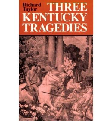 Three Kentucky Tragedies - New Books for New Readers (Paperback)