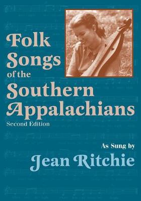 Folk Songs of the Southern Appalachians (Paperback)