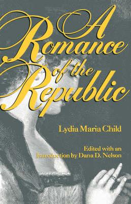 A Romance of the Republic (Paperback)