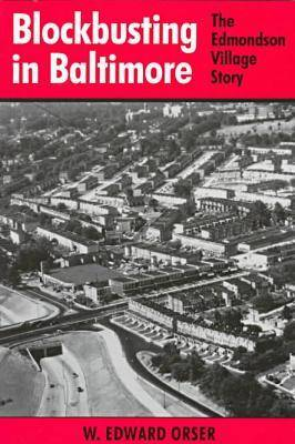 Blockbusting in Baltimore: The Edmondson Village Story (Paperback)