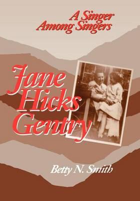 JANE HICKS GENTRY (Paperback)