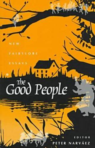 The Good People: New Fairylore Essays (Paperback)