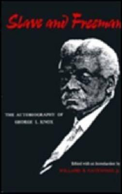 Slave and Freeman: Autobiography (Hardback)