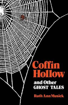 Coffin Hollow and Other Ghost Tales (Paperback)