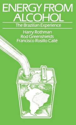 Energy From Alcohol: The Brazilian Experience (Hardback)