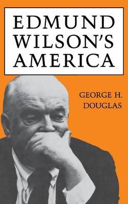 Edmund Wilson's America (Hardback)