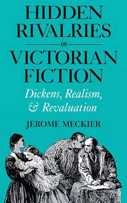 Hidden Rivalries in Victoria Fiction (Hardback)