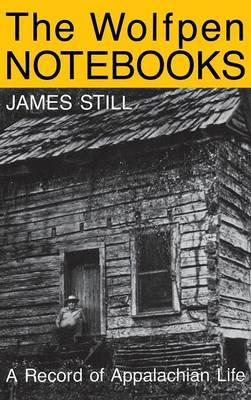 The Wolfpen Notebooks: A Record of Appalachian Life (Hardback)