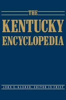 The Kentucky Encyclopedia (Hardback)