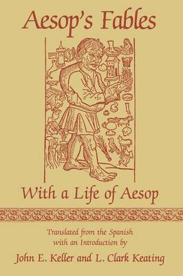 Aesop's Fables: With a Life of Aesop - Studies in Romance Languages (Hardback)