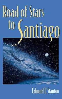 Road of Stars to Santiago (Hardback)