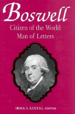 Boswell: Citizen of the World, Man of Letters (Hardback)