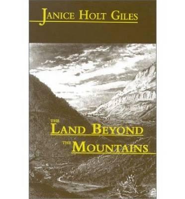 The Land Beyond the Mountains (Hardback)