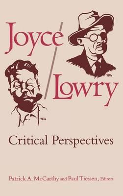 Joyce/Lowry: Critical Perspectives (Hardback)