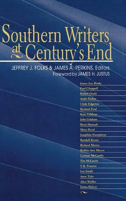 Southern Writers at Century's End (Hardback)