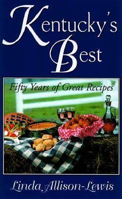 Kentucky's Best: Fifty Years of Great Recipes (Hardback)