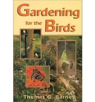 Gardening for the Birds (Hardback)