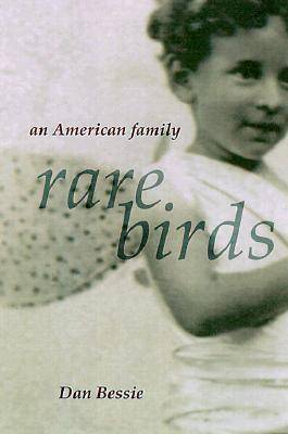 Rare Birds: An American Family (Hardback)