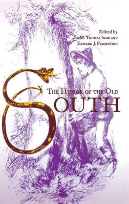The Humor of the Old South (Hardback)