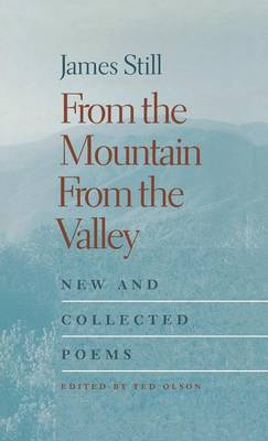 From the Mountain, from the Valley: New and Collected Poems (Hardback)