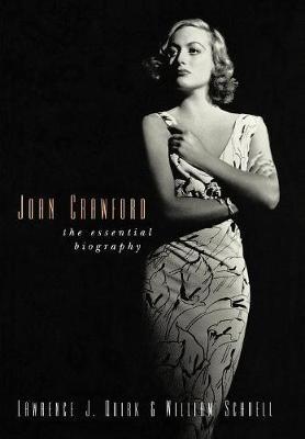 Joan Crawford: The Essential Biography (Hardback)