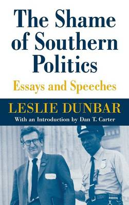 The Shame of Southern Politics: Essays and Speeches (Hardback)