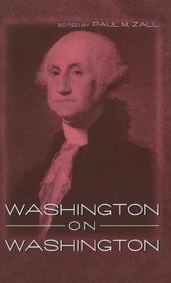 Washington on Washington (Hardback)