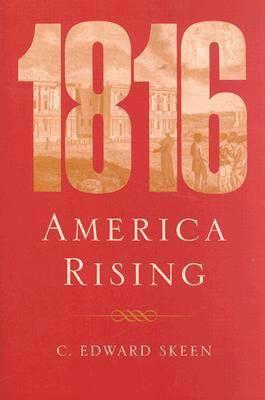 1816: America Rising (Hardback)