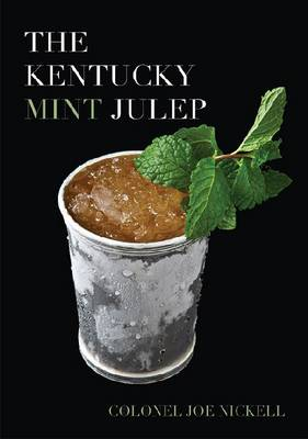 The Kentucky Mint Julep (Hardback)