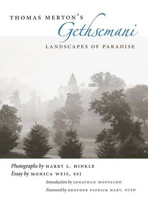 Thomas Merton's Gethsemani: Landscapes of Paradise (Hardback)