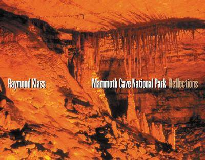Mammoth Cave National Park: Reflections (Hardback)