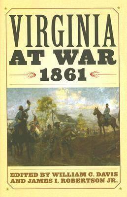 Virginia at War, 1861 (Hardback)