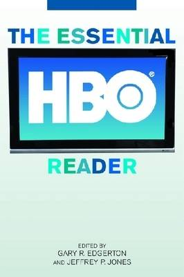 The Essential HBO Reader - Essential Television Reader Series (Hardback)