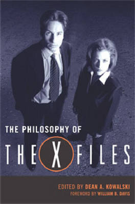"The Philosophy of the """"X-files - The Philosophy of Popular Culture (Hardback)"