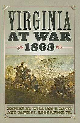 Virginia at War, 1863 - Virginia at War (Hardback)