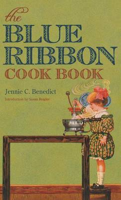 The Blue Ribbon Cook Book (Hardback)