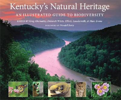 Kentucky's Natural Heritage: An Illustrated Guide to Biodiversity (Hardback)