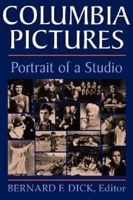 Columbia Pictures: Portrait of a Studio (Paperback)
