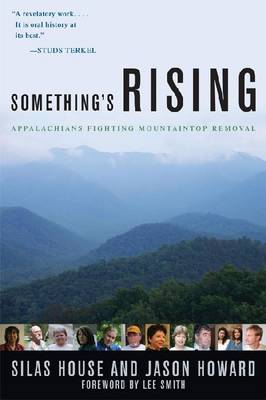 Something's Rising: Appalachians Fighting Mountaintop Removal (Paperback)