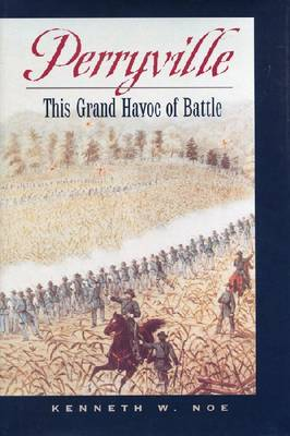 Perryville: The Grand Havoc of Battle (Paperback)