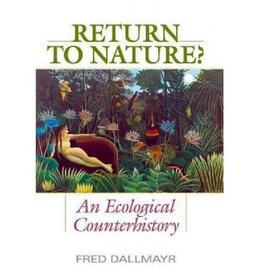 Return to Nature?: An Ecological Counterhistory (Hardback)