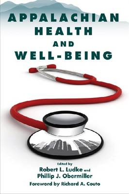 Appalachian Health and Well-Being (Hardback)