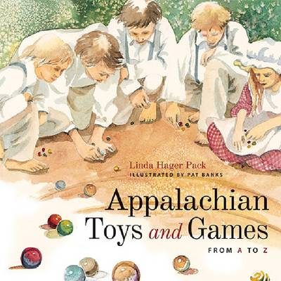 Appalachian Toys and Games from A to Z (Hardback)