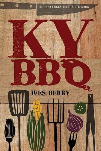 The Kentucky Barbecue Book (Hardback)