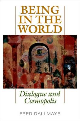 Being in the World: Dialogue and Cosmopolis (Hardback)
