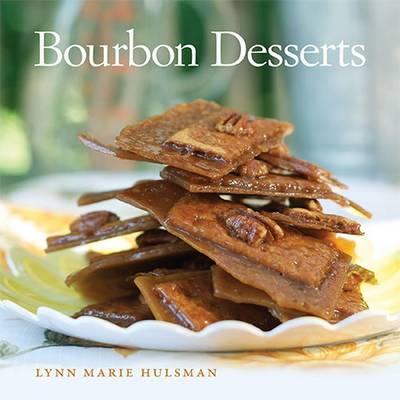 Bourbon Desserts (Hardback)