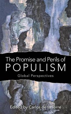 The Promise and Perils of Populism: Global Perspectives (Hardback)