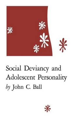 Social Deviancy and Adolescent Personality (Paperback)