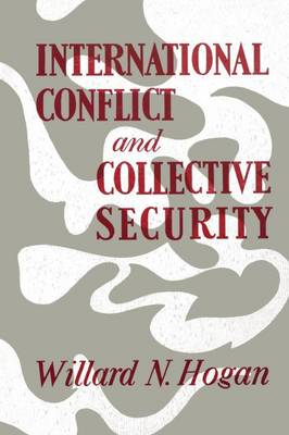International Conflict and Collective Security (Paperback)