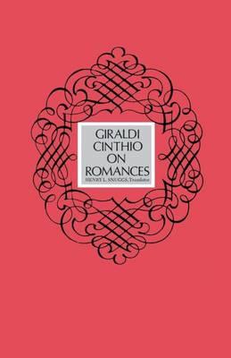 Giraldi Cinthio on Romances (Paperback)